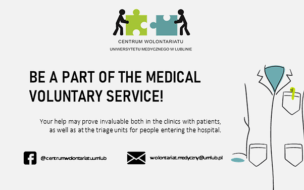 Be a part of the Medical Voluntary Service.